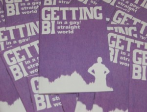 "copies of ""Getting Bi in a gay/straight world"""