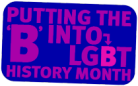 Putting the B in LGBT History Month